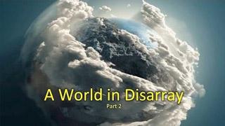 A World in Disarray – Part 2 – Len Griehs