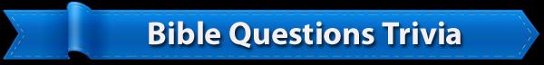 Bible_Questions_trivia