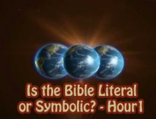 Is the Bible Literal or Symbolic? – Hour1 – Christian Questions