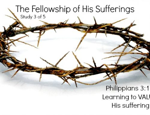 That We Might Endure the Fellowship of His Sufferings