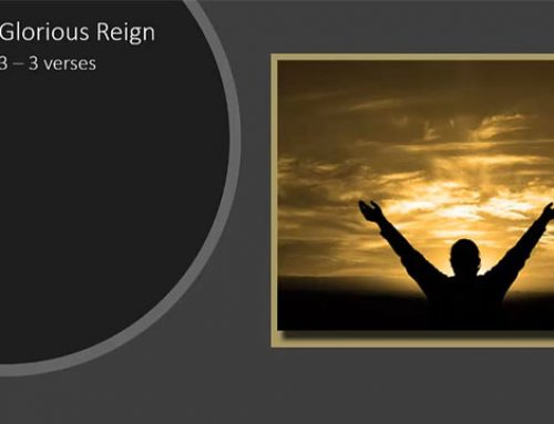 73. Christs Glorious Reign (Song)