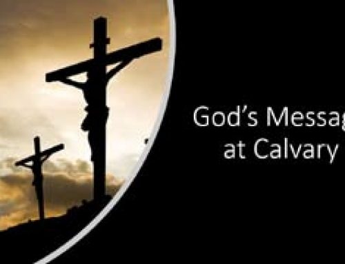 God`s Message at Calvary – Tom Ruggirello