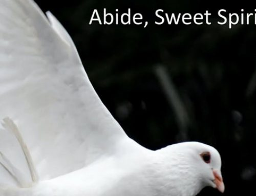 1 – Abide, Sweet Spirit