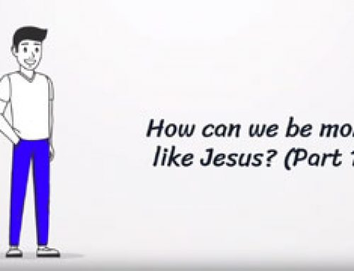 How can we be more like Jesus? (Part 1)