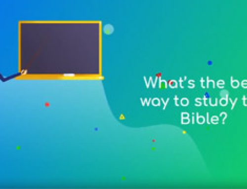 What`s the best way to study the Bible?