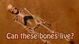 Can these bones live – TV Program