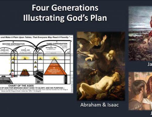 Four Generations Illustrating God`s Plan