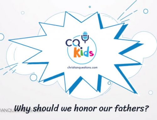 Why should we honor our fathers?