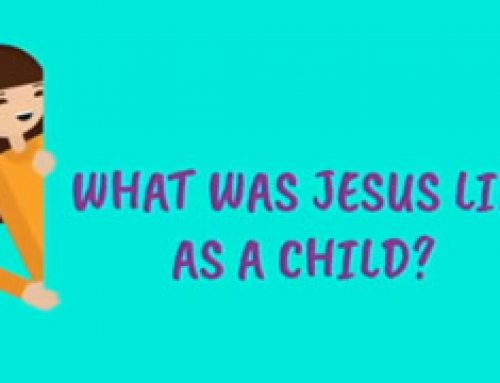 What was Jesus like as a child?