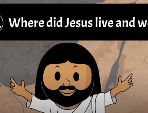 Where did Jesus live and work?