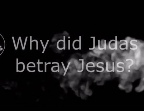 Why did Judas betray Jesus?