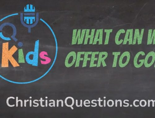 What can we offer to God?
