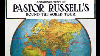 Pastor Russell`s World Tour