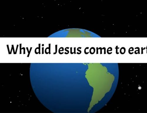 Why did Jesus come to earth?