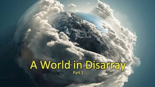 A World in Disarray – Part 1 – Len Griehs